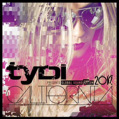 Album Art - Global Soundsystem 2012: California - tyDi Presents