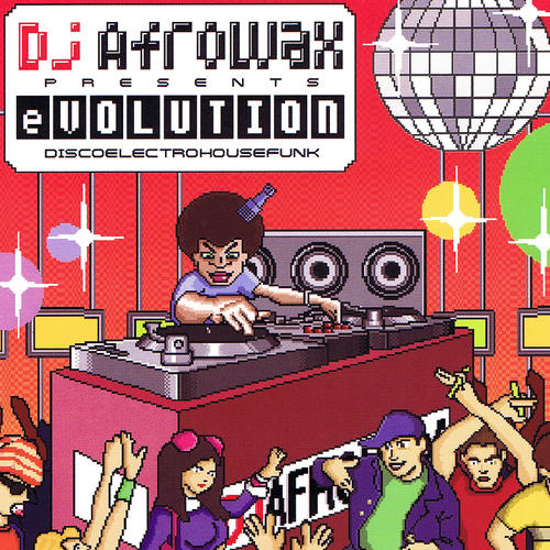 Album Art - DJ Afrowax Presents eVolution