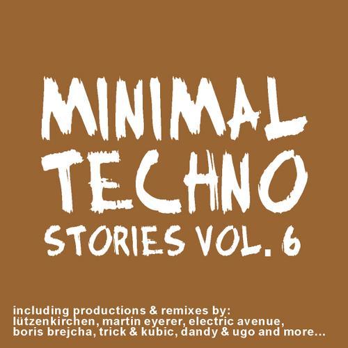 Album Art - Minimal Techno Stories Volume 6