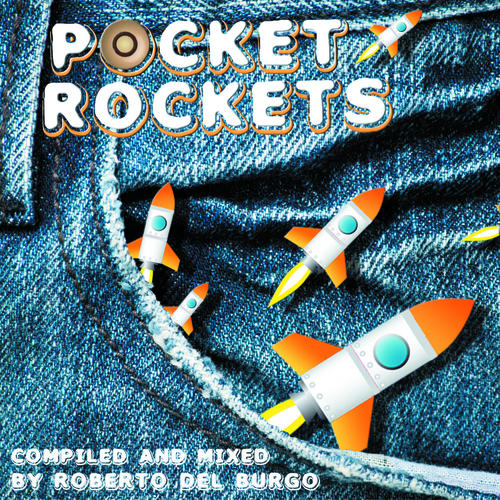 Album Art - Pocket Rockets (Mixed & Compiled by Roberto Del Burgo)