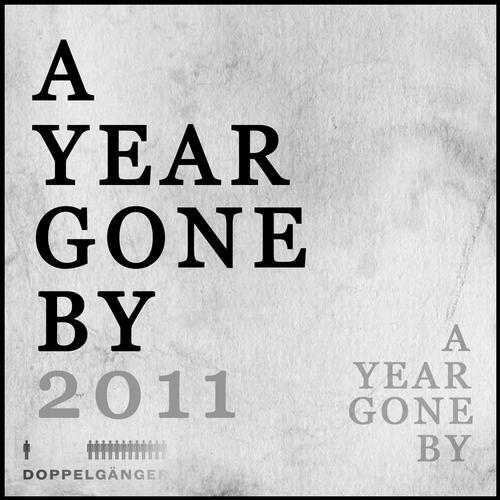 Album Art - A Year Gone By: 2011