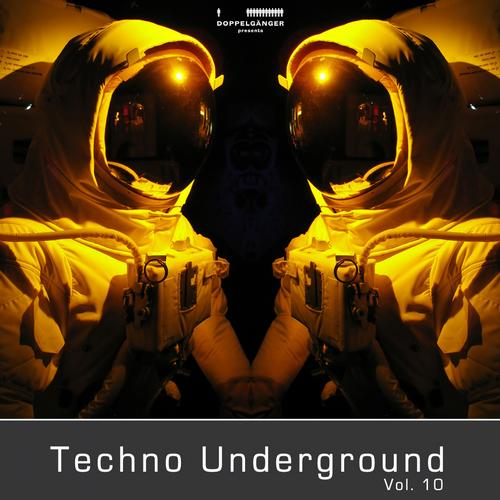 Album Art - Doppelganger Pres. Techno Underground, Vol. 10