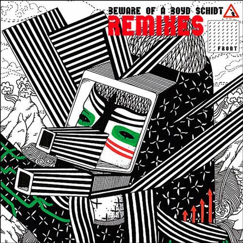 Album Art - Beware Of A Boyd Schidt Remixes