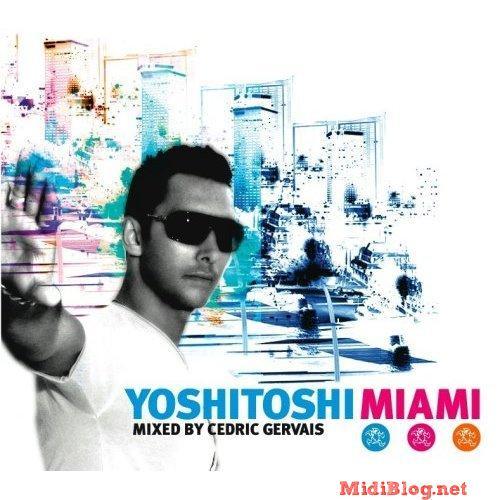 Album Art - Yoshitoshi Miami - Mixed By Cedric Gervais
