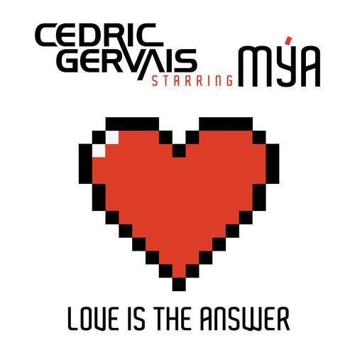 Album Art - Love Is The Answer (Starring Mya)