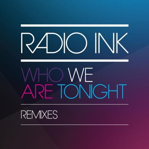 Album Art - Who We Are Tonight (Remixes)