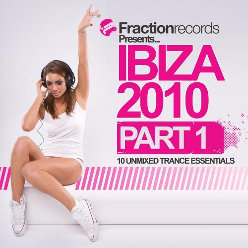 Album Art - Fraction Records Presents... Ibiza 2010 - Part 1
