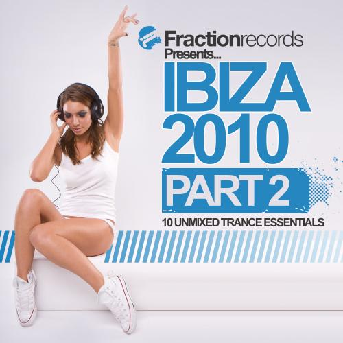 Album Art - Fraction Records Presents... Ibiza 2010 - Part 2
