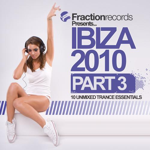 Album Art - Fraction Records Presents... Ibiza 2010 - Part 3