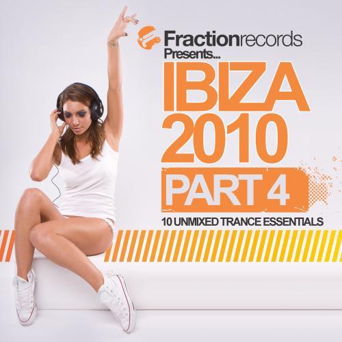 Album Art - Fraction Records Presents... Ibiza 2010 - Part 4