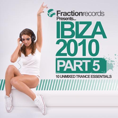 Album Art - Fraction Records Presents... Ibiza 2010 - Part 5