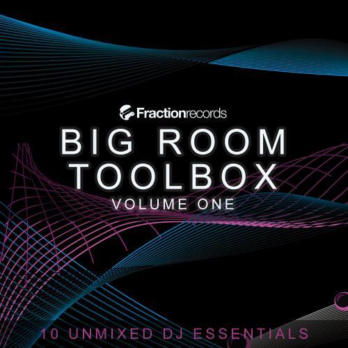 Fraction Records, Big Room Toolbox Volume One Album Art