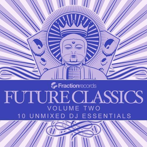 Fraction Records, Future Classics Volume Two Album Art