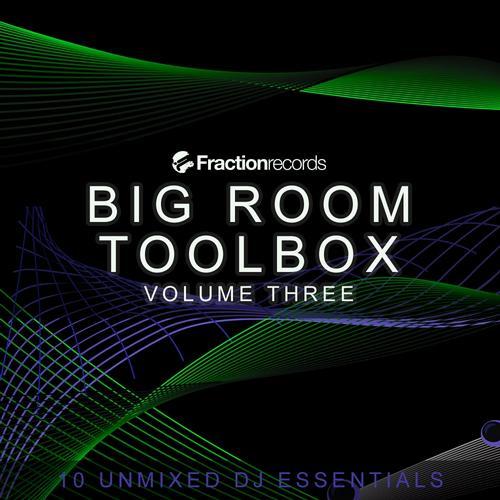 Fraction Records, Big Room Toolbox Volume Three Album Art