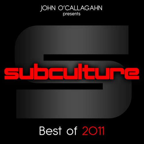 Album Art - John O'Callaghan Presents Subculture - Best Of 2011