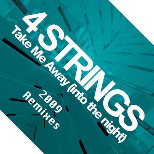Album Art - Take Me Away (Into The Night) [2009 Remixes]