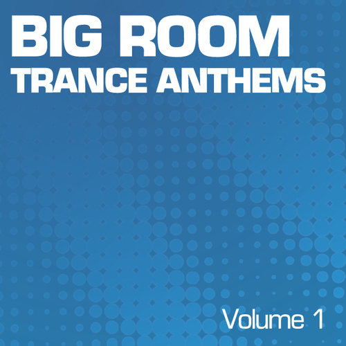 Album Art - Big Room Trance - Part 1