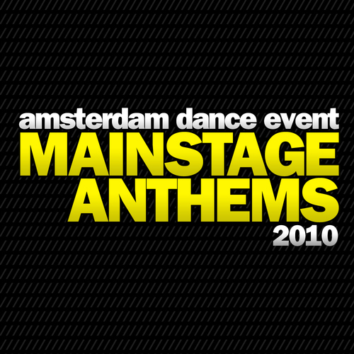 Album Art - Amsterdam Dance Event Mainstage Anthems 2010