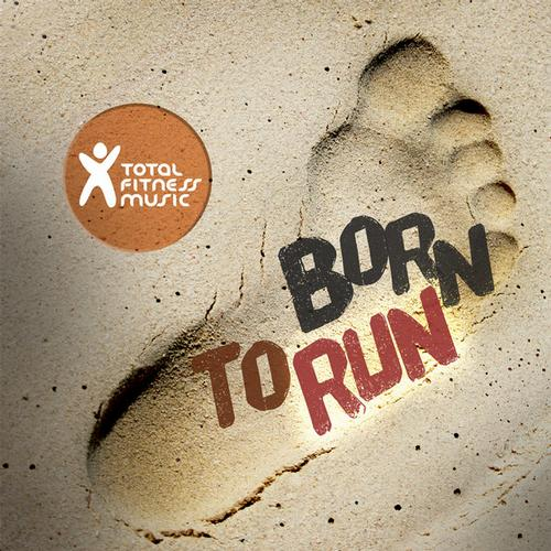 Album Art - Born To Run : Ideal For Running, Jogging, Treadmill, Cardio Machines And General Fitness