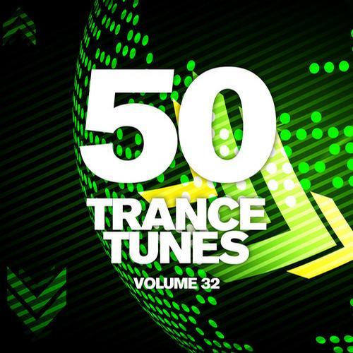 Album Art - 50 Trance Tunes, Vol. 32