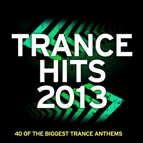 Album Art - Trance Hits 2013 - 40 Of The Biggest Trance Anthems