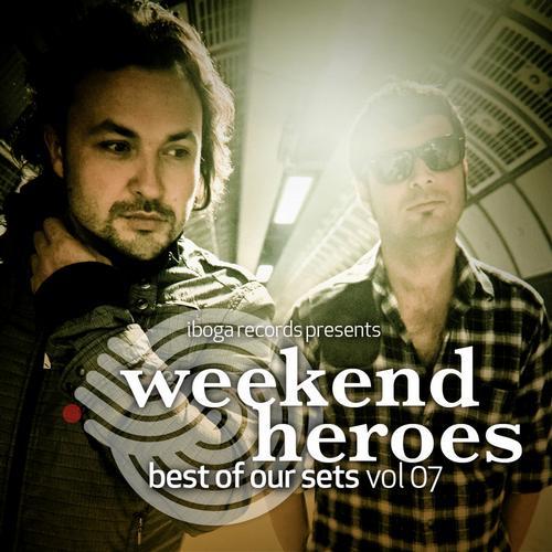 Album Art - Weekend Heroes - Best of Our Sets Vol. 07