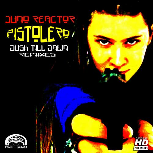 Album Art - Pistolero - Dusk Till Dawn (Remixes)