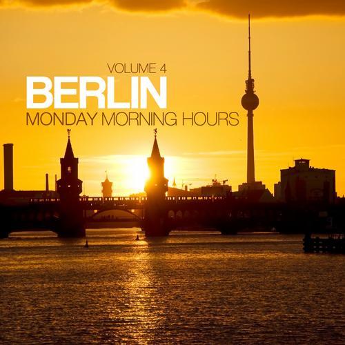 Album Art - Berlin - Monday Morning Hours Vol. 4