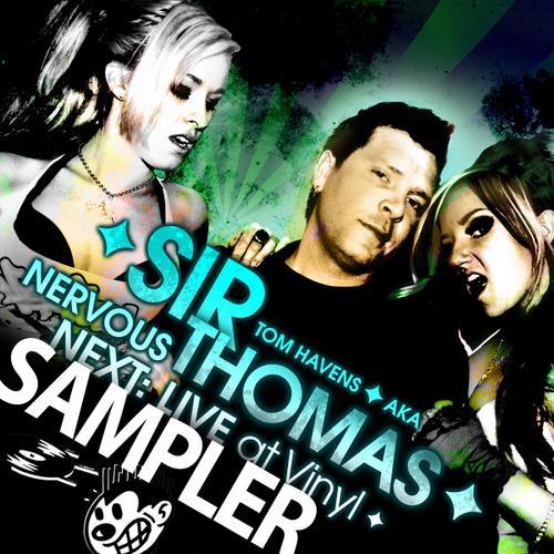 Album Art - Sir Thomas aka Tom Havens - Nervous Next: Live At Vinyl SAMPLER