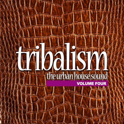 Album Art - Tribalism Volume 4 - The Urban House Sound