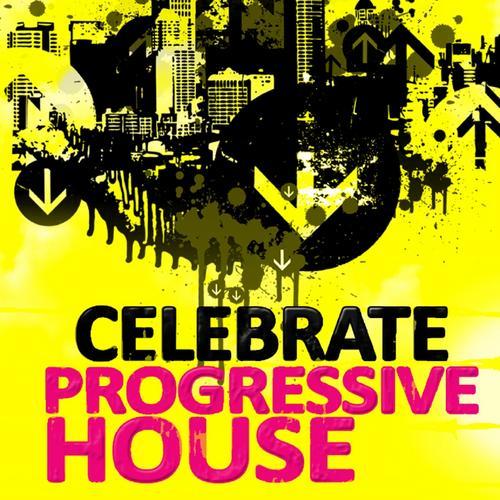 Album Art - Celebrate Progressive House, Volume 1 (With A Techy Electro Flavour, Ibiza Style)