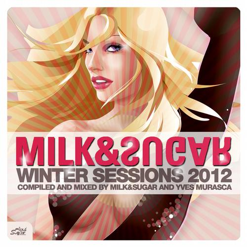 Album Art - Winter Sessions '12 By Milk And Sugar And Yves Murasca