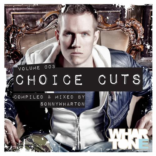 Album Art - Choice Cuts Volume 003 Mixed By Sonny Wharton