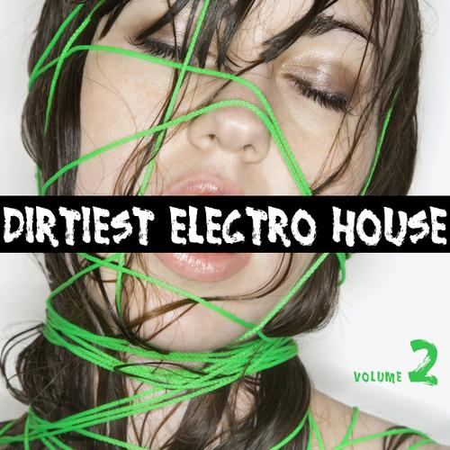 Album Art - Dirtiest Electro House Vol.2