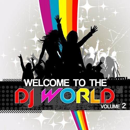 Album Art - Welcome To The DJ World Vol. 2