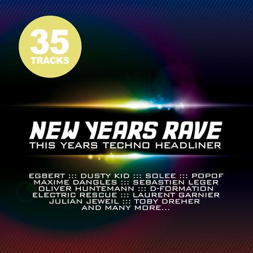 Album Art - New Years Rave - This Years Techno Headliner