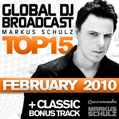 Album Art - Global DJ Broadcast Top 15 - February 2010 - Including Classic Bonus Track