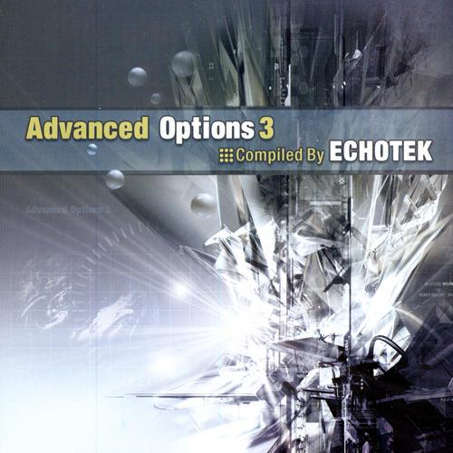 Advanced Options 3 - Compiled By Echotek Album Art