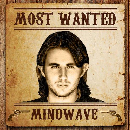 Album Art - Most Wanted (Mindwave)