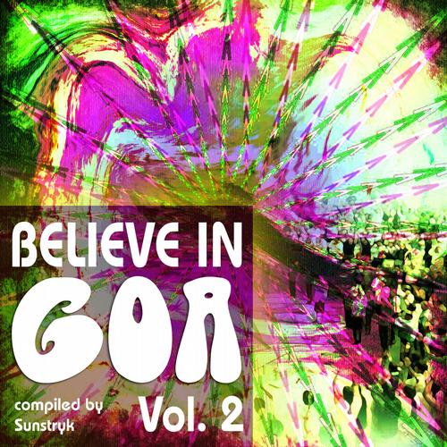 Album Art - Believe In Goa Volume 2 (Compiled By Sunstryk)
