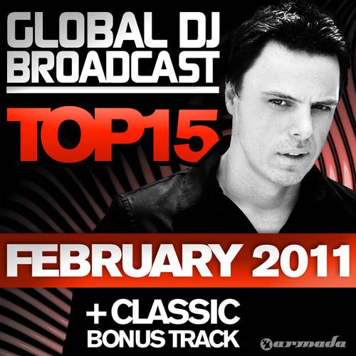 Album Art - Global DJ Broadcast Top 15 - February 2011 - Including Classic Bonus Track