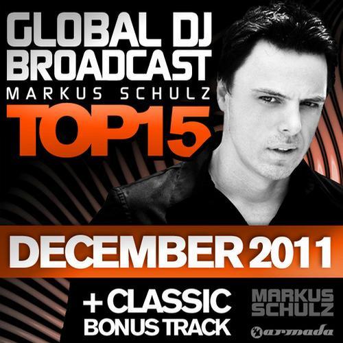 Album Art - Global DJ Broadcast Top 15 - December 2011 - Including Classic Bonus Track