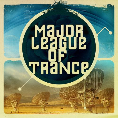Album Art - Major League Of Trance