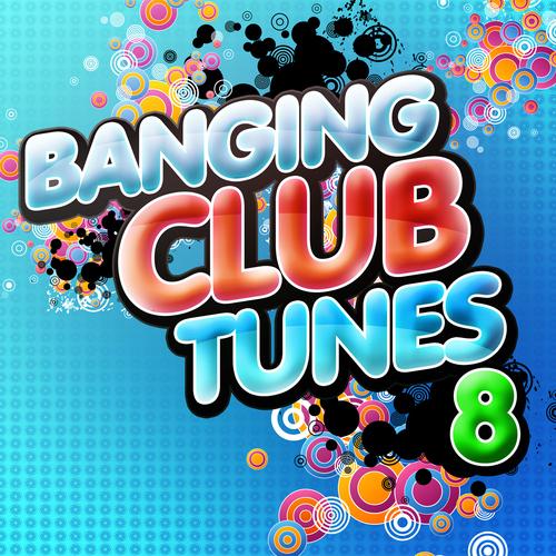 Album Art - Banging Club Tunes 8