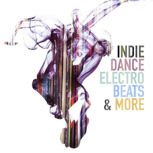 Indie Dance Electro Beats & More Album Art