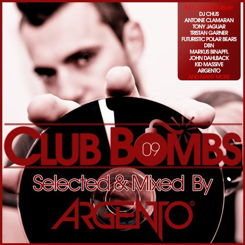 Album Art - CLUB BOMBS 09 - Selected & Mixed By ARGENTO