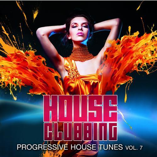 Album Art - House Clubbing, Vol. 7 (Progressive House Tunes)