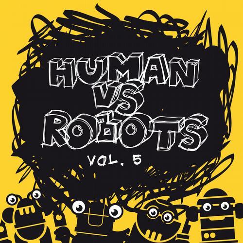 Album Art - Human vs. Robots, Vol. 5