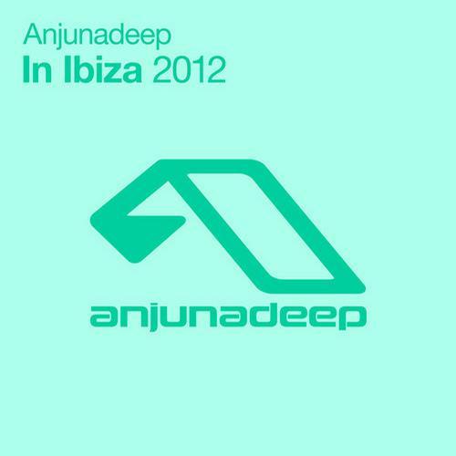 Album Art - Anjunadeep In Ibiza 2012