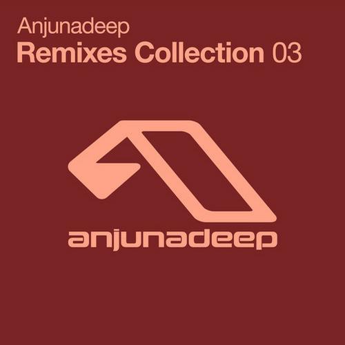 Album Art - Anjunadeep Remixes Collection 03